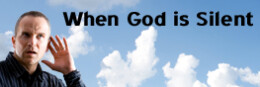 """WHEN GOD IS SILENT - Living Up to the Name """"Christian"""""""