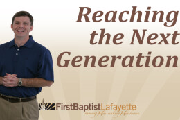 REACHING THE NEXT GENERATION - God's Strategy for Reaching the Next Generation