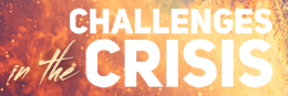 CHALLENGES IN THE CRISIS: The Challenge to Worship