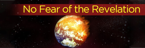 No Fear of the Revelation